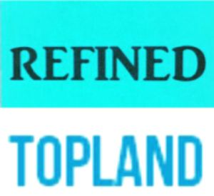 TOPLAND&REFINED